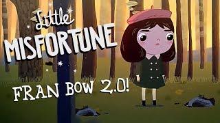 Download FRAN BOW 2.0! - Little Misfortune (Demo) Video