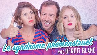 Download Le Syndrome Prémenstruel (feat. BENOIT BLANC) - Parlons peu... Video