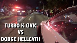 Download Turbo K Civic Hatch vs HellCat Challenger $ 4,000 POT HEAD UP Video