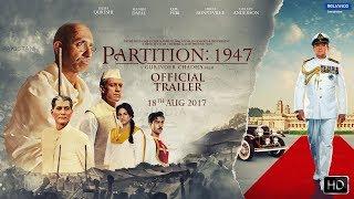 Download PARTITION:1947 | OFFICIAL TRAILER | 18th August 2017 | GURINDER CHADHA | A. R. RAHMAN | HUMA QURESHI Video