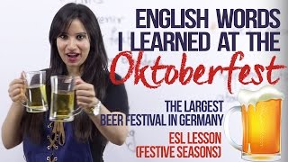 Download New English words from the OKTOBERFEST in Germany - ( Festive Spoken English Lesson) Video