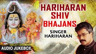Download HARIHARAN SHIV BHAJANS I Best Collection of Shiv Bhajans I Audio Songs Juke Box Video