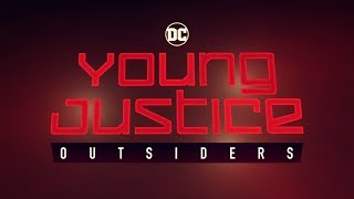 Download YOUNG JUSTICE: OUTSIDERS - Official Comic-Con Trailer - DC Universe Video