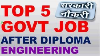 Download TOP 5 GOVT JOB AFTER DIPLOMA ENGINEERING Video