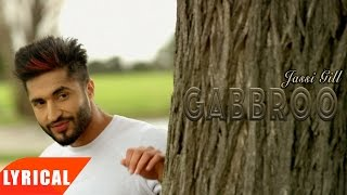 Download Gabbroo ( Lyrical Video ) | Jassie Gill | Punjabi Lyrical Songs | Speed Records Video