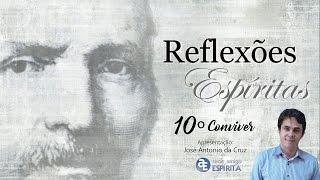 Download CONVIVER - 10º Reflexões Espíritas com José Antonio da Cruz Video