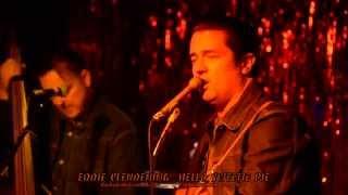 Download Eddie Clendening : Hello Sweetie Pie Video