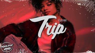 Download Ella Mai - Trip (Official Lyrics) Video