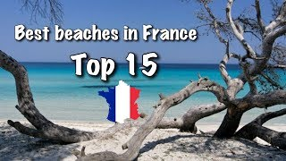 Download Top 15 Best Beaches In France, 2019 Video