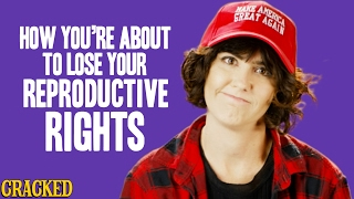 Download How You're About To Lose Your Reproductive Rights Video