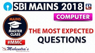 Download The Most Expected Questions | #MMC | SBI MAINS 2018 | Computer | Live at 1 pm Video