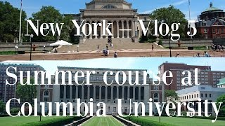Download New York | Vlog 5 | Summer course at Columbia University Video