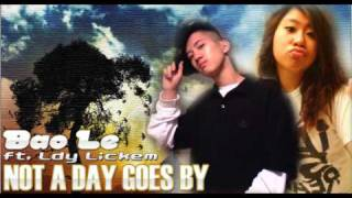 Download Bao Le & Ldy Lickem - Not A Day Goes By Video