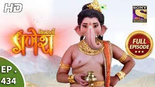 Download Vighnaharta Ganesh - Ep 434 - Full Episode - 19th April, 2019 Video