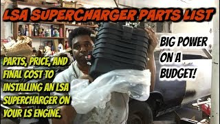 Download Installing a LSA Super Charger? Heres Parts, Prices and Final Cost.. Video