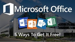 Download 5 Ways You Can Use Microsoft Office for Free! Video