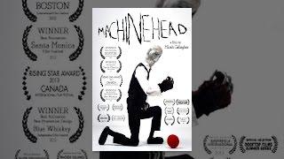 Download Machine Head Video