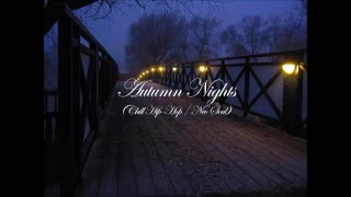 Download Autumn Nights (Chill Hip-Hop / Neo Soul mix) Video