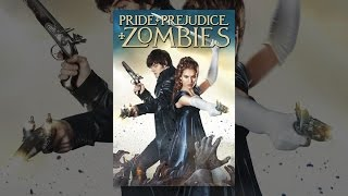 Download Pride and Prejudice and Zombies Video