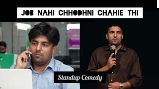 Download JOB nahi chhodhni chahiye thi | Stand-Up Comedy by Pratyush Chaubey Video