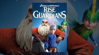 Download Rise of the Guardians Video