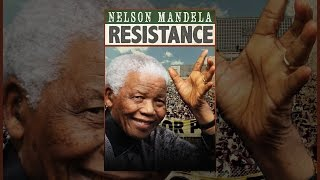 Download Nelson Mandela: Resistance Video