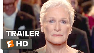 Download The Wife Trailer #1 (2018) | Movieclips Indie Video
