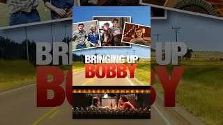 Download Bringing Up Bobby Video