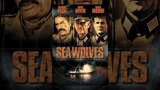 Download The Sea Wolves Video