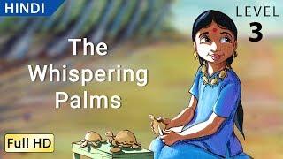 Download फुसफुसाते ताड़ : Learn Hindi with subtitles - Story for Children ″BookBox″ Video