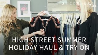 Download High Street Summer Holiday Haul & Try On Video