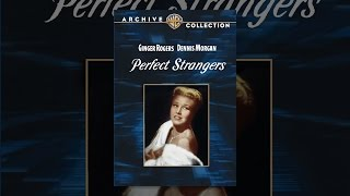 Download Perfect Strangers (1950) Video