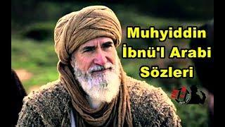 Download Muhyiddin İbnü'l Arabi Sözleri...Üç şeyden kork; Allah'tan, nefsinden, Allah'tan korkmayandan...!!! Video