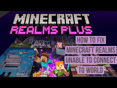 How to Fix Realms Unable to Connect to World Error