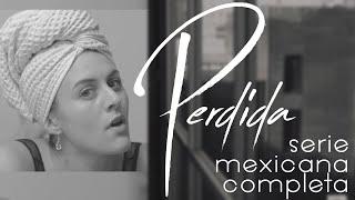 Download Perdida - Serie completa en español - Piloto Video