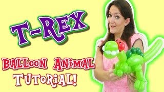 Download T-REX DINOSAUR Balloon Animal Tutorial - Learn Balloon Animals with Holly! Video