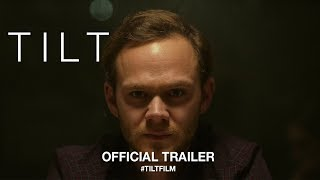 Download Tilt (2018) | Official Trailer HD Video