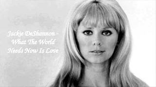 Download Jackie DeShannon - What The World Needs Now Is Love Video