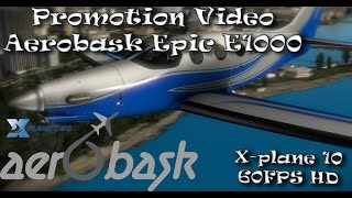 Download Aerobask Epic E1000 for X-plane 10 Video