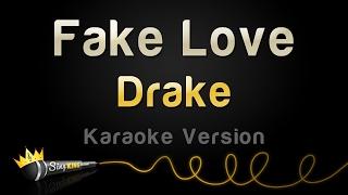 Download Drake - Fake Love (Karaoke Version) Video