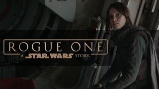Download Rogue One: A Star Wars Story ″Trust″ Video