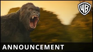 Download Kong: Skull Island – Announcement – Warner Bros. UK Video