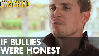 Download If Bullies Were Honest Video