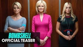 Download Bombshell (2019 Movie) Official Teaser — Charlize Theron, Nicole Kidman, Margot Robbie Video