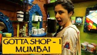 Download Gotta Shop|| Part 1|| Mumbai Video