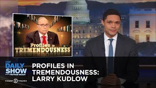 Download Profiles in Tremendousness: Larry Kudlow | The Daily Show Video