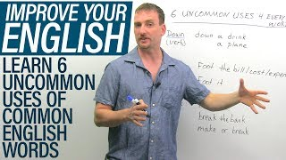 Download 6 UNCOMMON uses of COMMON English words Video