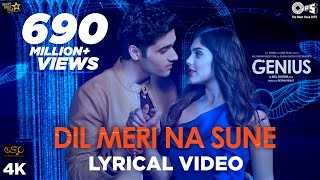 Download Dil Meri Na Sune Lyrical - Genius | Utkarsh, Ishita | Atif Aslam | Himesh Reshammiya | Manoj Video