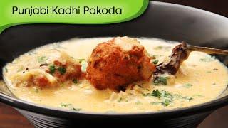 Download Punjabi Kadhi Pakoda | Traditional Punjabi Maincourse Recipe By Ruchi Bharani Video