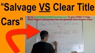 Download SLVG Title Cars VS Clear Title Cars - Which is Better To Flip for Profit? Video